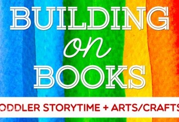 Building On Books: Toddler Storytime and Craft Project