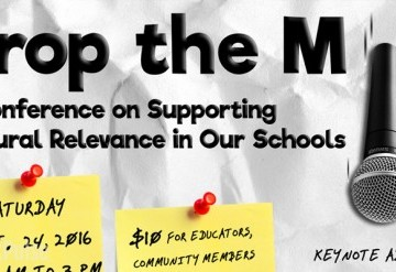 Drop the Mic: Supporting Cultural Relevance in Our Schools