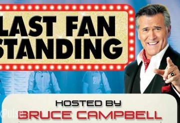 Last Fan Standing featuring Bruce Campbell