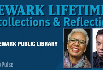 Newark Lifetimes: Recollections & Reflections