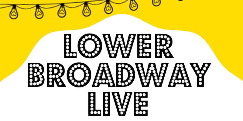 Lower Broadway Live 2016