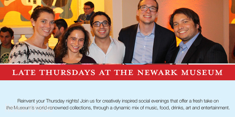 Late Thursdays at Newark Museum