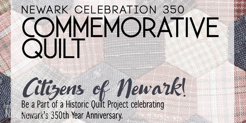 Be A Part of Newark 350's Commemorative Quilt