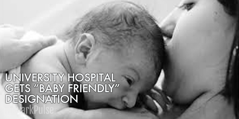University Hospital is Designated Baby Friendly Hospital