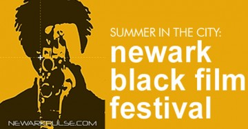 Summer 2014: Newark Black Film Festival