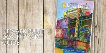 Newark Pulse Downtown Guide 2017