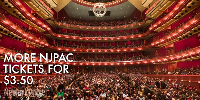 More NJPAC Shows added for $3.50