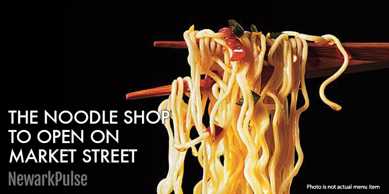 The Noodle Shop is coming to Market Street