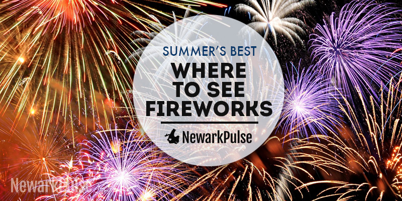 Summer 2016: Fireworks and July 4th Celebrations in Newark